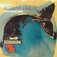 Acquaphonica Live Tour 2019